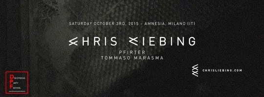 AMNESIA MILANO CHRIS LIEBING 03 10 2015 + PREZZI PREVENDITE BIGLIETTI TAVOLI + PULLMAN