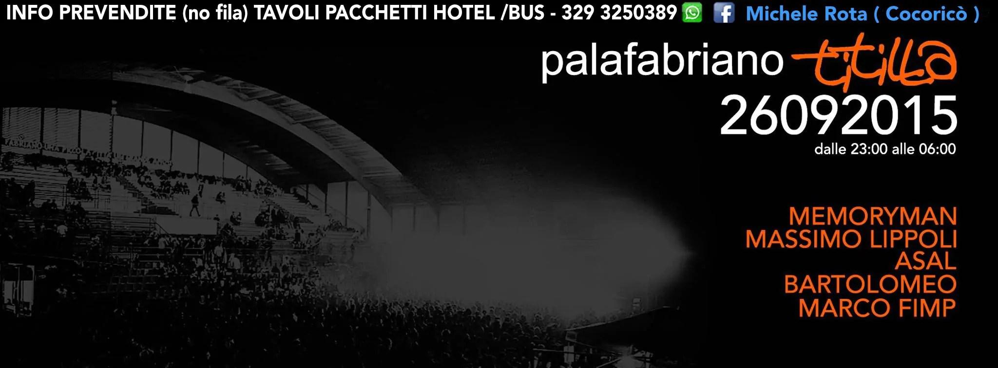 Sabato 26/09/2015 PALAFABRIANO Titilla by CoCoRiCò + PREZZI PREVENDITE BIGLIETTI TAVOL I+ PULLMAN
