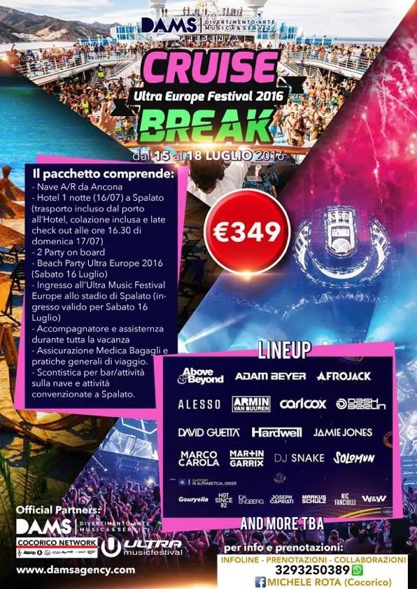 ULTRA EUROPE 2016 CROAZIA CRUISE BREAK – 15 16 17 LUGLIO 2016 – PREZZI TICKET PACCHETTI HOTEL NAVE DALL'ITALIA