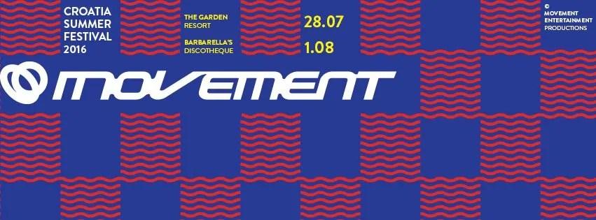 Movement Croazia 2016 SUMMER FESTIVAL dal 28/07 al 01/08 + ticket biglietti Pacchetti dall'italia con nave + appartamento