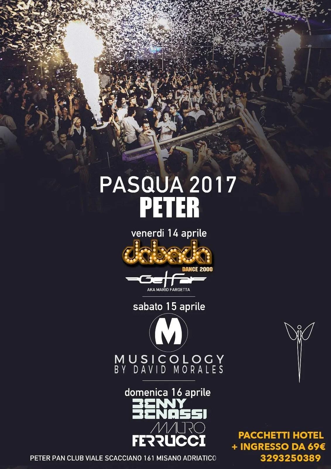 PASQUA 2017 PETER PAN RICCIONE BENNY BENASSI Prevendite Pacchetti Hotel