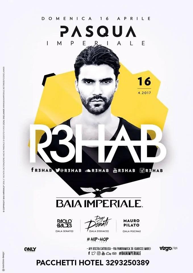 R3hab Baia Imperiale Pasqua 2017 MICHELE