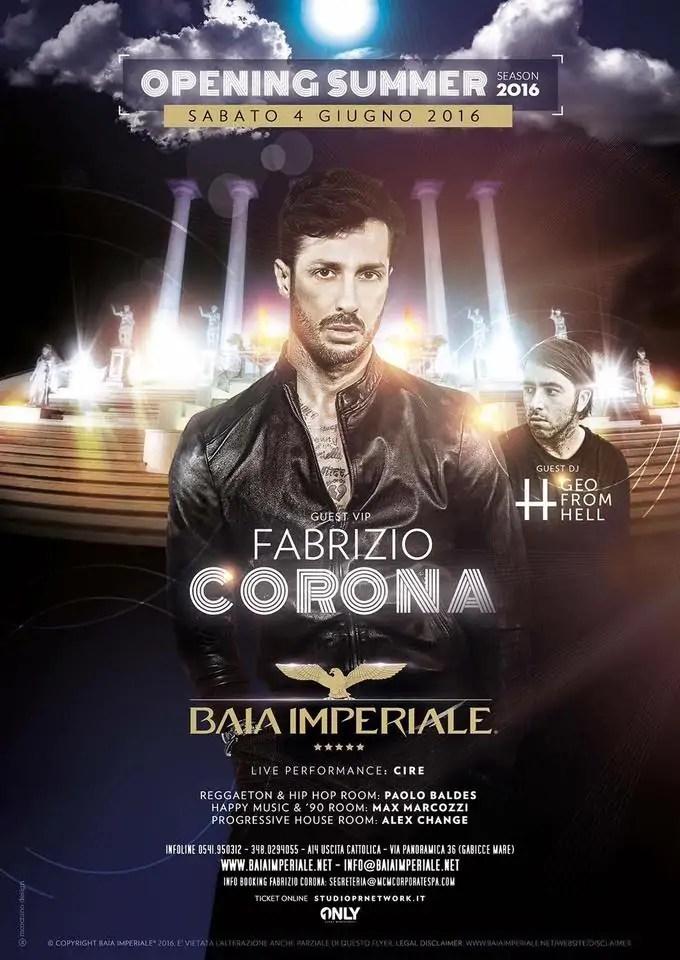 Sabato 04 06 2016 BAIA IMPERIALE WELLNESS FABRIZIO CORONA+ PREZZI PREVENDITE BIGLIETTI TAVOLI HOTEL + PULLMAN