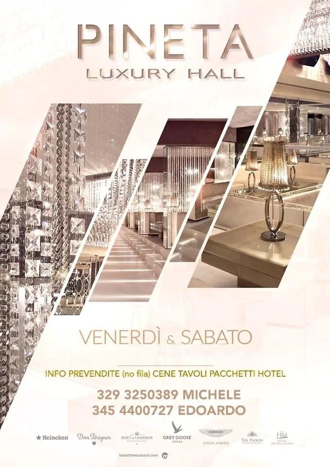 Pineta Luxury Hall Venerdì Sabato Giugno Luglio Agosto 2016