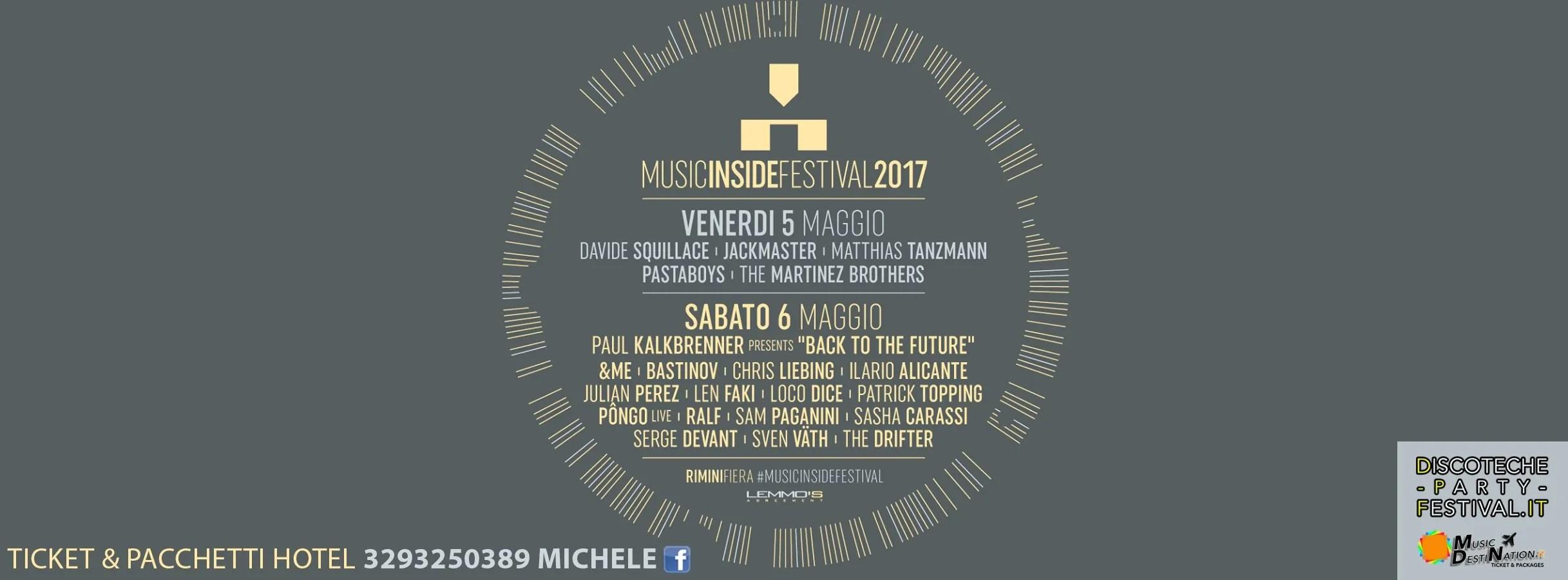 MUSIC INSIDE FESTIVAL RIMINI FIERA 05 e 06 MAGGIO 2017 MIF PREZZI BIGLIETTI PACCHETTI HOTEL