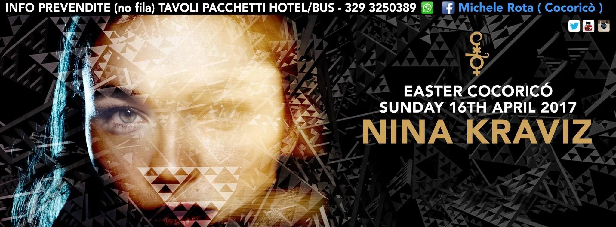 NINA KRAVIZ PASQUA 2017 AL COCORICO RICCIONE 16 04 2017 TICKET TAVOLI PACCHETTI HOTEL