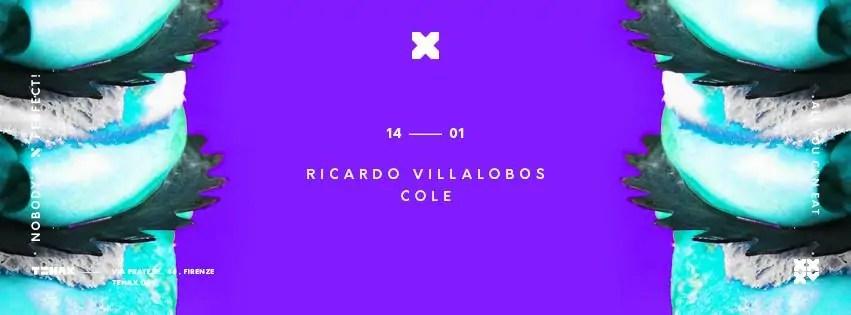 TENAX FIRENZE SABATO 14 01 2017 RICARDO VILLALOBOS + PREZZI PREVENDITE BIGLIETTI TAVOLI HOTEL + PULLMAN