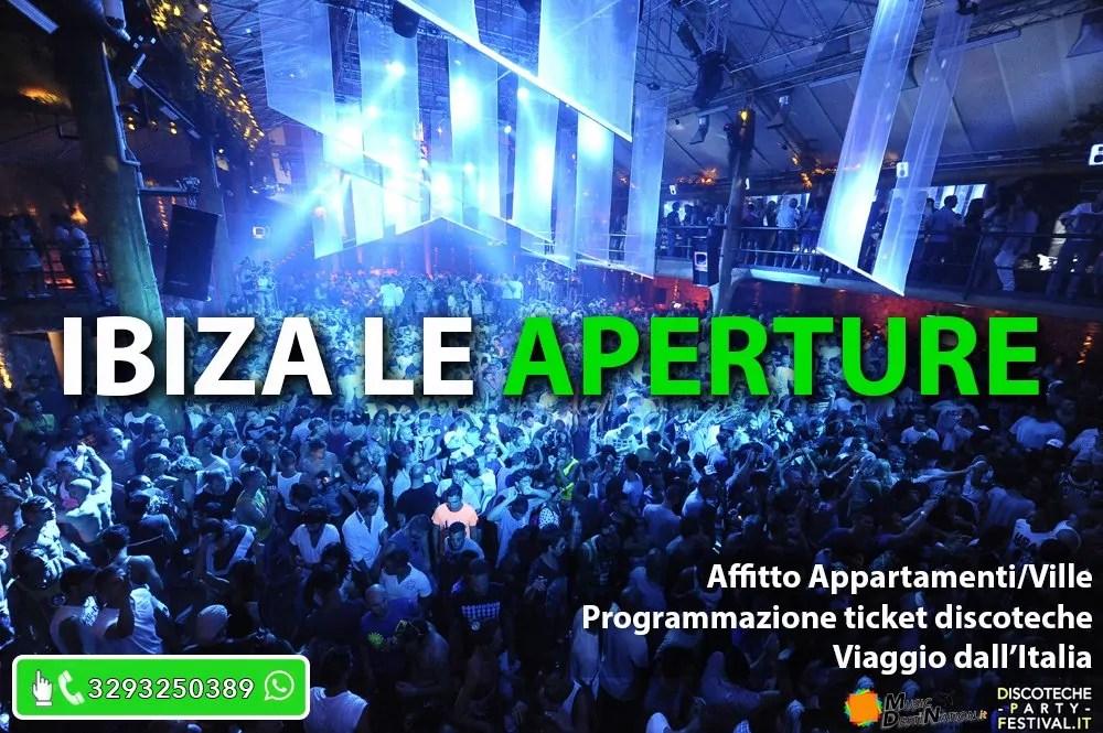Ibiza 2017 Aperture Programmazione discoteche appartamenti case
