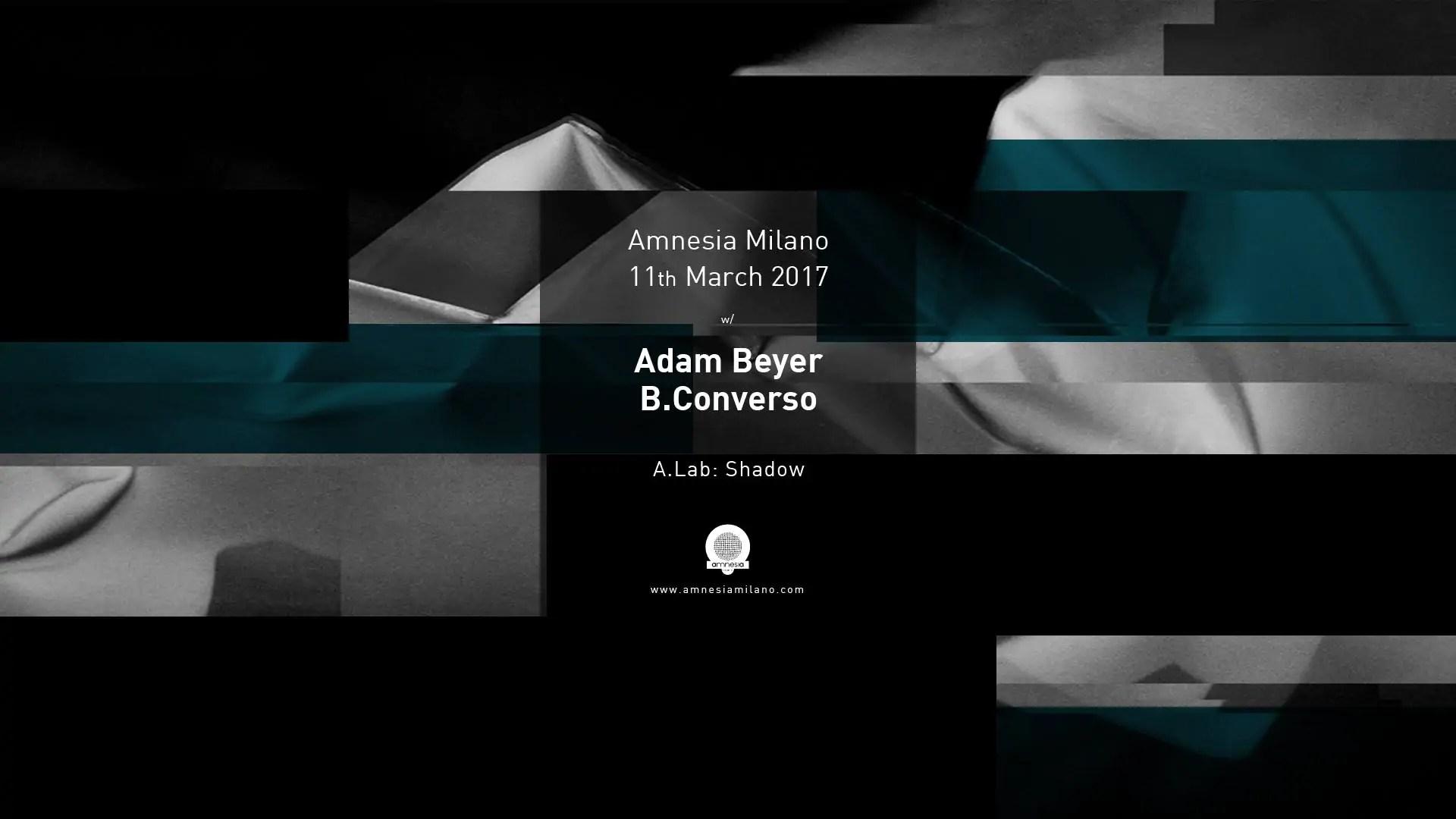ADAM BEYER AMNESIA MILANO 11 MARZO 2017 Prezzi TICKET PREVENDITE PACCHETTI Hotel Bus