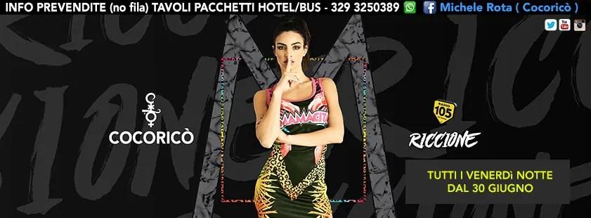 Venerdì 07 07 2017 MAMACITA COCORICO NOTTE ROSA PREZZI PREVENDITE BIGLIETTI TAVOLI HOTEL + PULLMAN