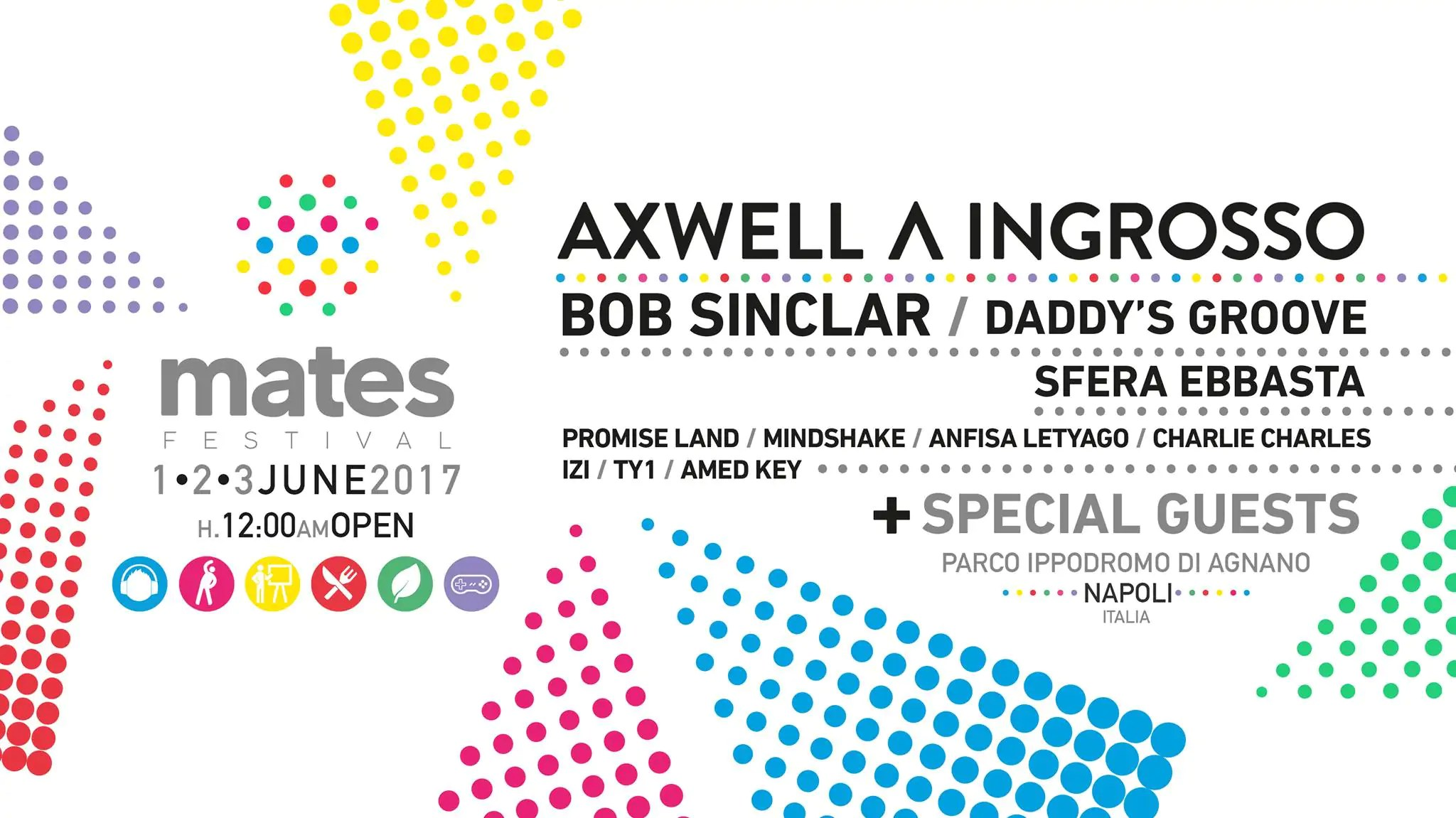 Mates Festival 2017 Axwell Ingrosso Ticket Pacchetti