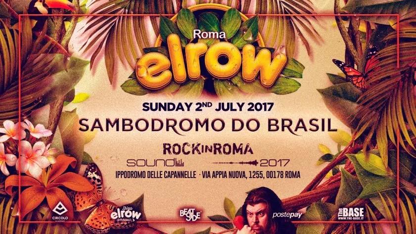 ELROW ROMA 02 LUGLIO 2017 Ippodromo delle Capannelle Prezzi Ticket Biglietti Liste Tavoli Pacchetti Hotel Bus