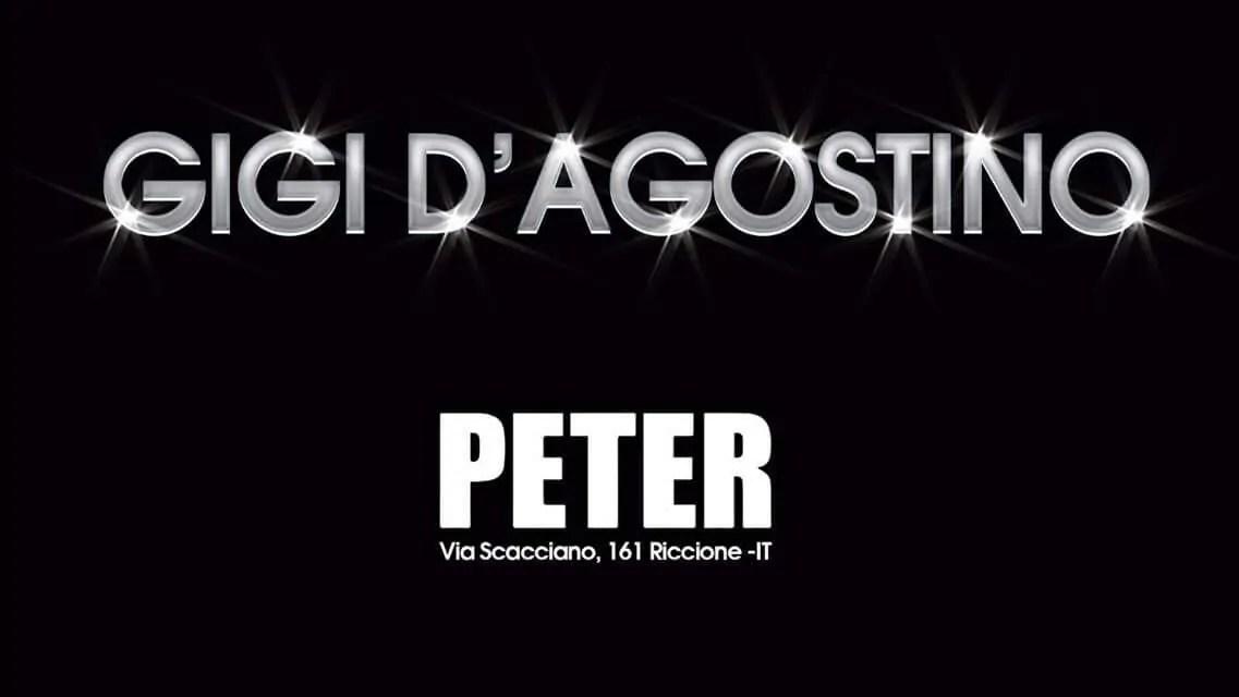 Venerdì 28 07 2017 GIGI D'AGOSTINO PETER PAN RICCIONE + Prezzi Prevendite Ticket Biglietti Liste Tavoli Pacchetti Hotel
