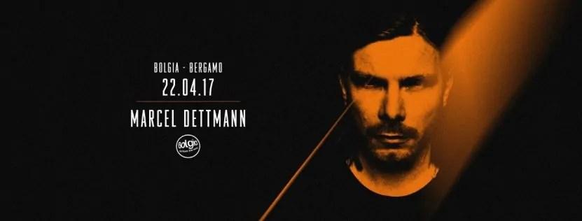 Marcel Dettmann Bolgia 22 04 2017