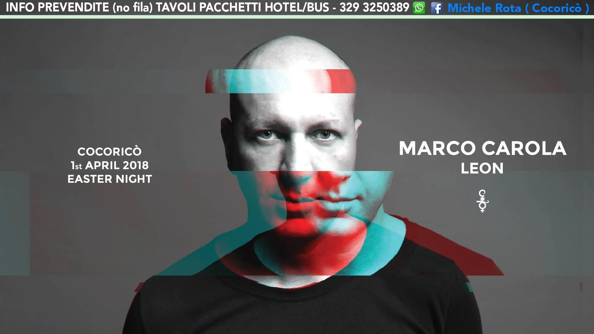 MARCO CAROLA PASQUA 2018 AL COCORICO RICCIONE 01 04 2018   TICKET TAVOLI PACCHETTI HOTEL