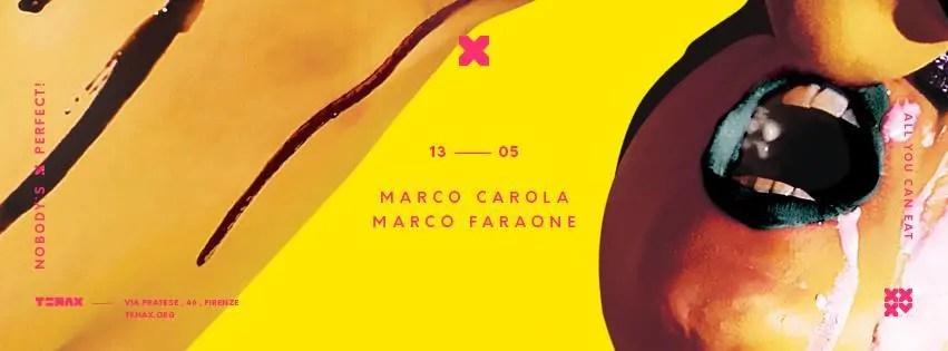 Marco Carola Tenax Firenze 13 05 2017