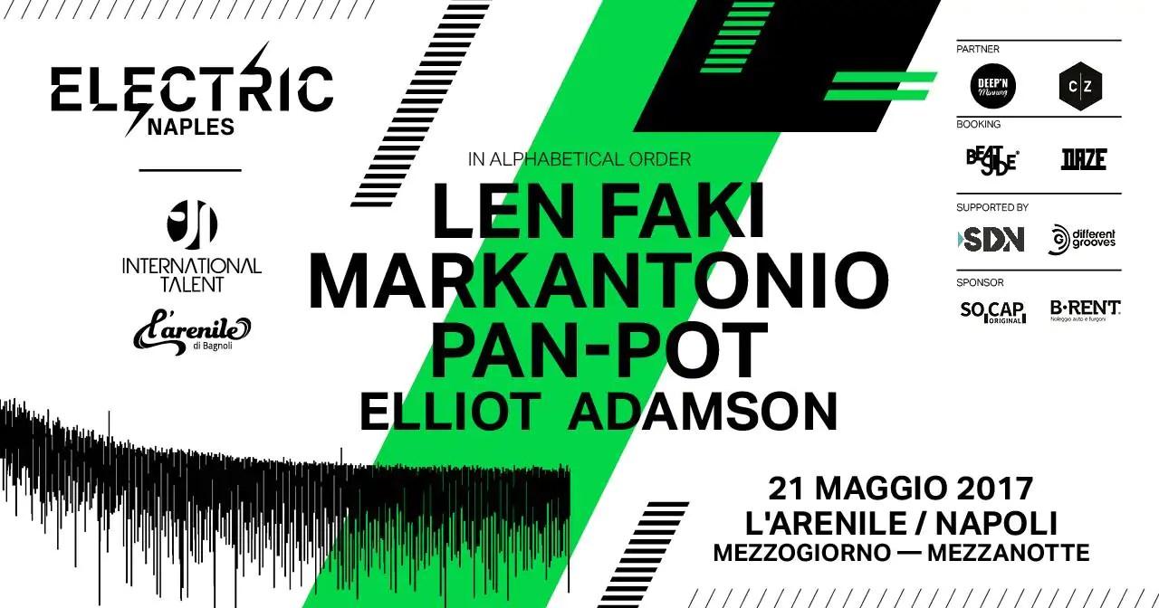 Electric Naples @Arenile Bagnoli Napoli Len Faki, Markantonio, Pan-Pot, 21 Maggio 2017 Ticket Pacchetti hotel