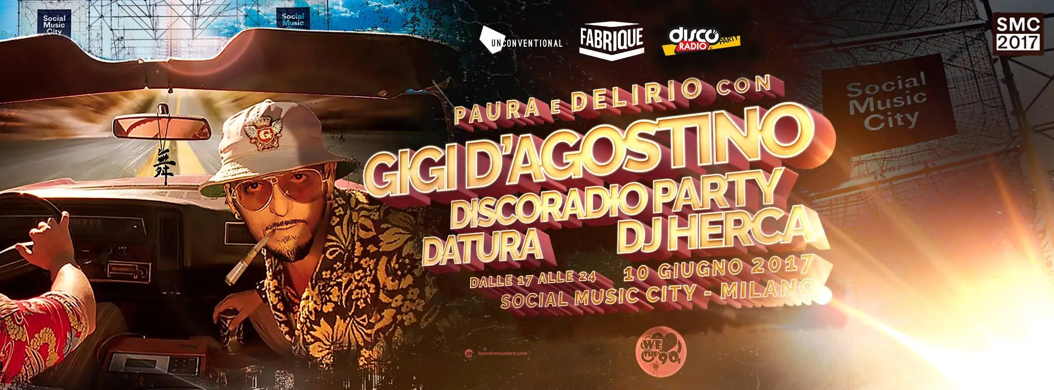 GIGI D'AGOSTINO SOCIAL MUSIC CITY 10 06 2017 MILANO Prezzi Ticket Biglietti Liste Tavoli Pacchetti Hotel Bus