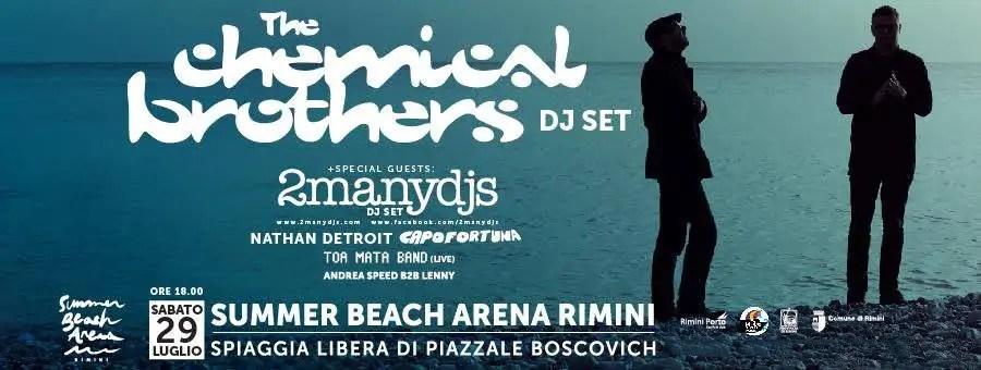 The Chemical Brothers at Summer Beach Arena Rimini Prezzi 29 07 2017 + Ticket + Biglietti + Pacchetti Hotel