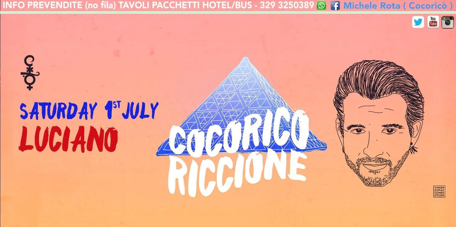 01 07 2017 LUCIANO COCORICO RICCIONE PREZZI TICKET PREVENDITE BIGLIETTI TAVOLI HOTEL + PULLMAN