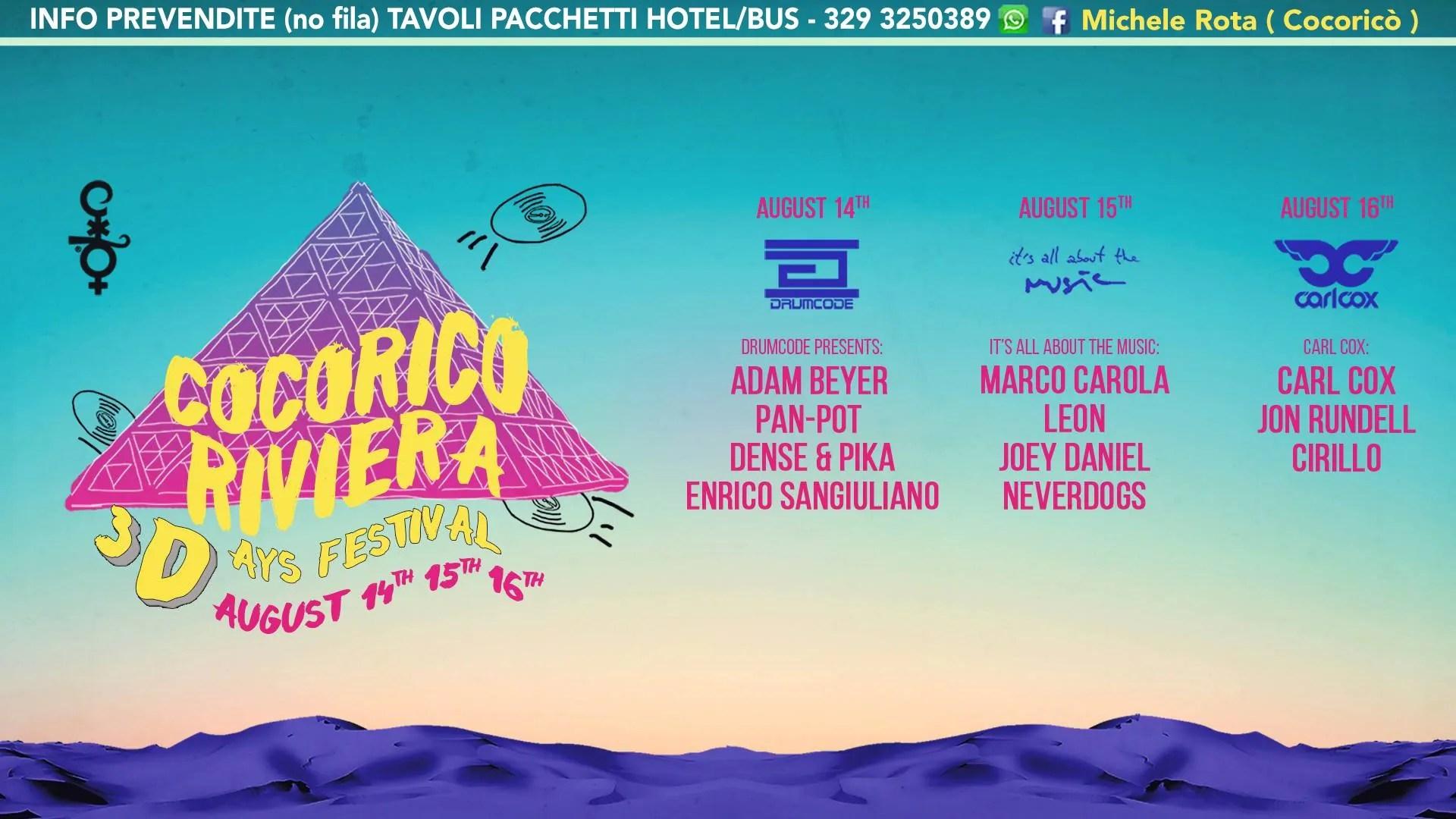 Ferragosto Cocoricò Riccione con 3DAYS FESTIVAL Ticket Pacchetti Hotel
