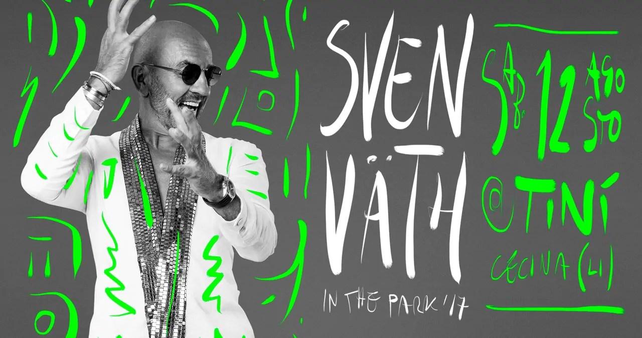 12 08 2017 Sven vath in the Park at Tinì Soundgarden Cecina Prezzi Ticket Biglietti Prevendite Tavoli Liste  Pacchetti Hotel