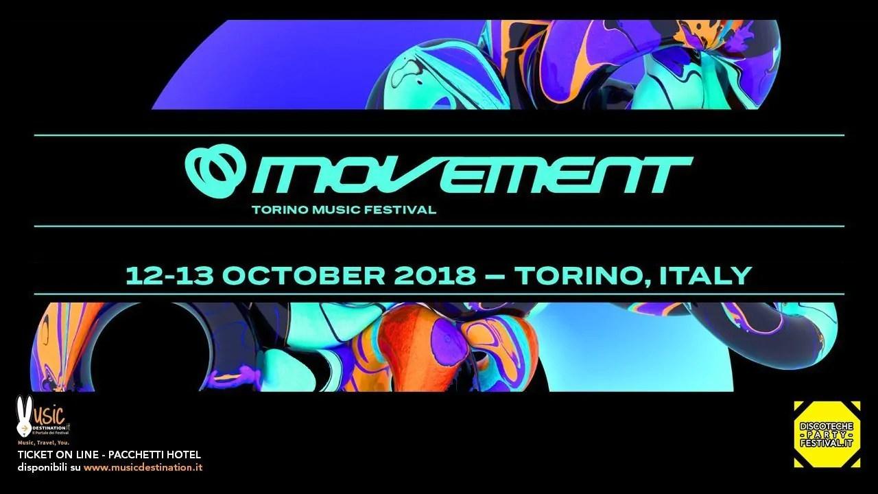 Movement Torino Music Festival 2018, 12 13 Ottobre – Lingotto Fiere | Ticket Pacchetti Hotel
