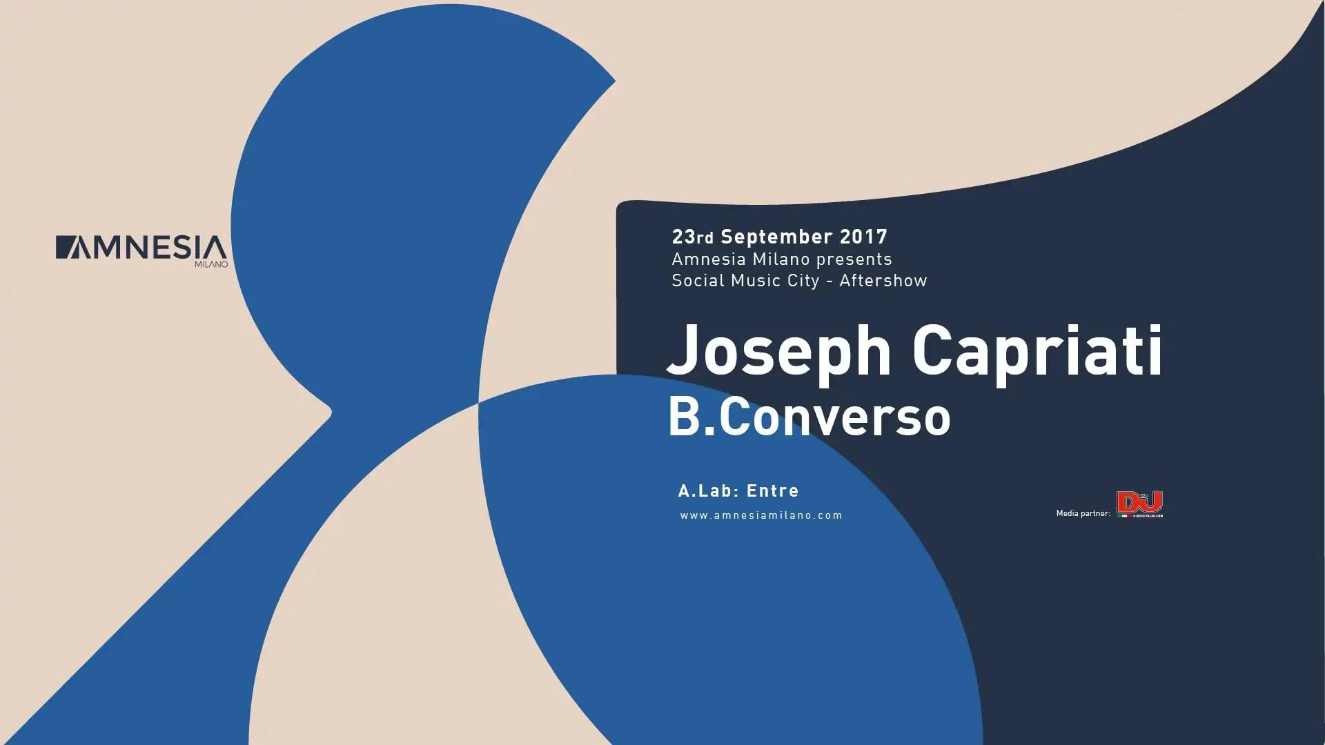 JOSEPH CAPRITATI AMNESIA MILANO 23 09 2017 AfterShow Social Music City Prezzi Ticket Biglietti Prevendite Tavoli Pacchetti Hotel Bus