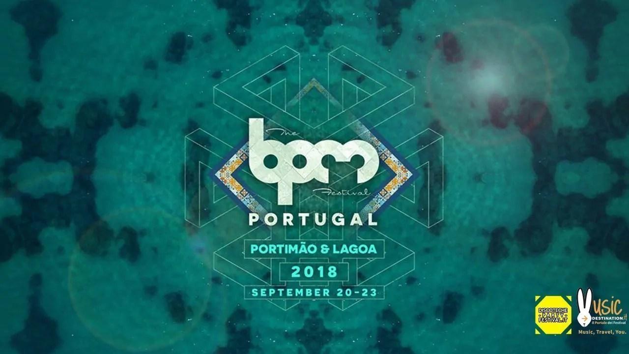 BPM FESTIVAL PORTUGAL 2018 dal 20 – 23 Settembre 2018 | Lineup Ticket e Pacchetti Hotel
