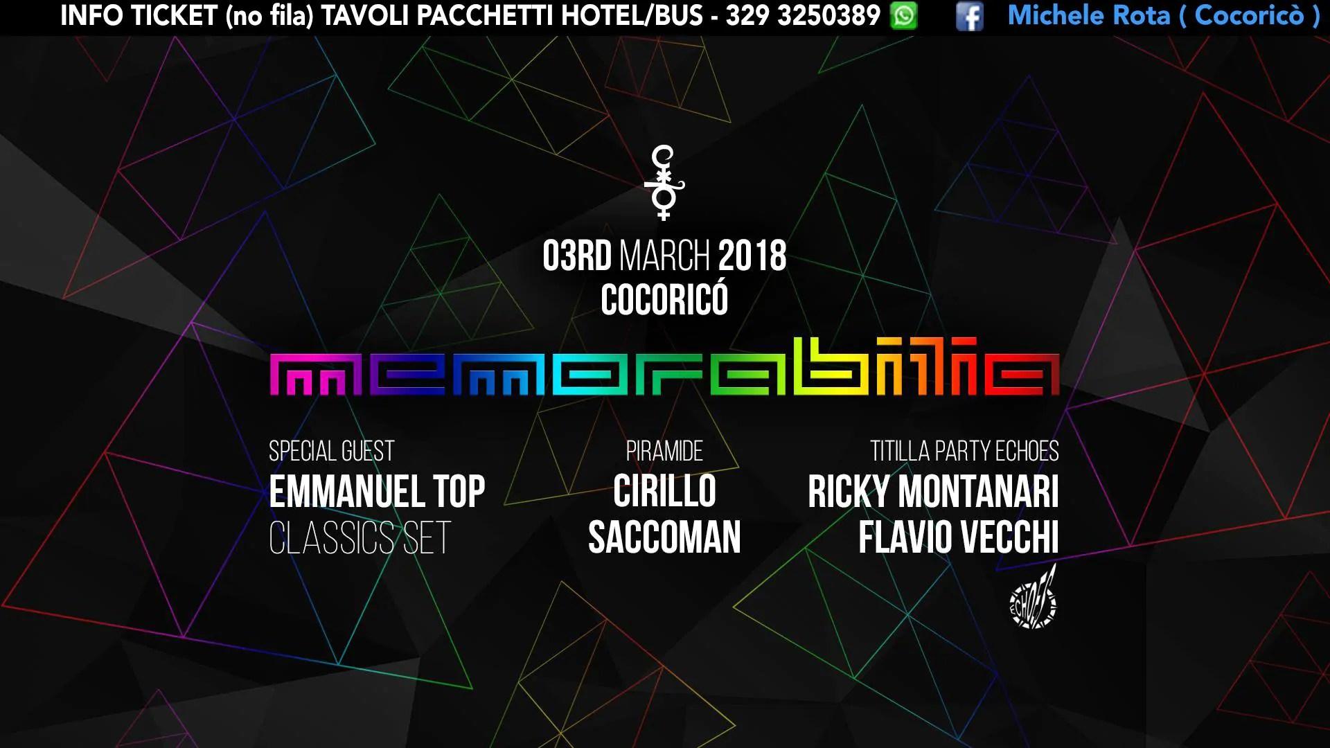 03 03 2018 MEMORABILIA AT COCORICÒ RICCIONE PREVENDITE + TICKET + TAVOLI + PACCHETTI HOTEL