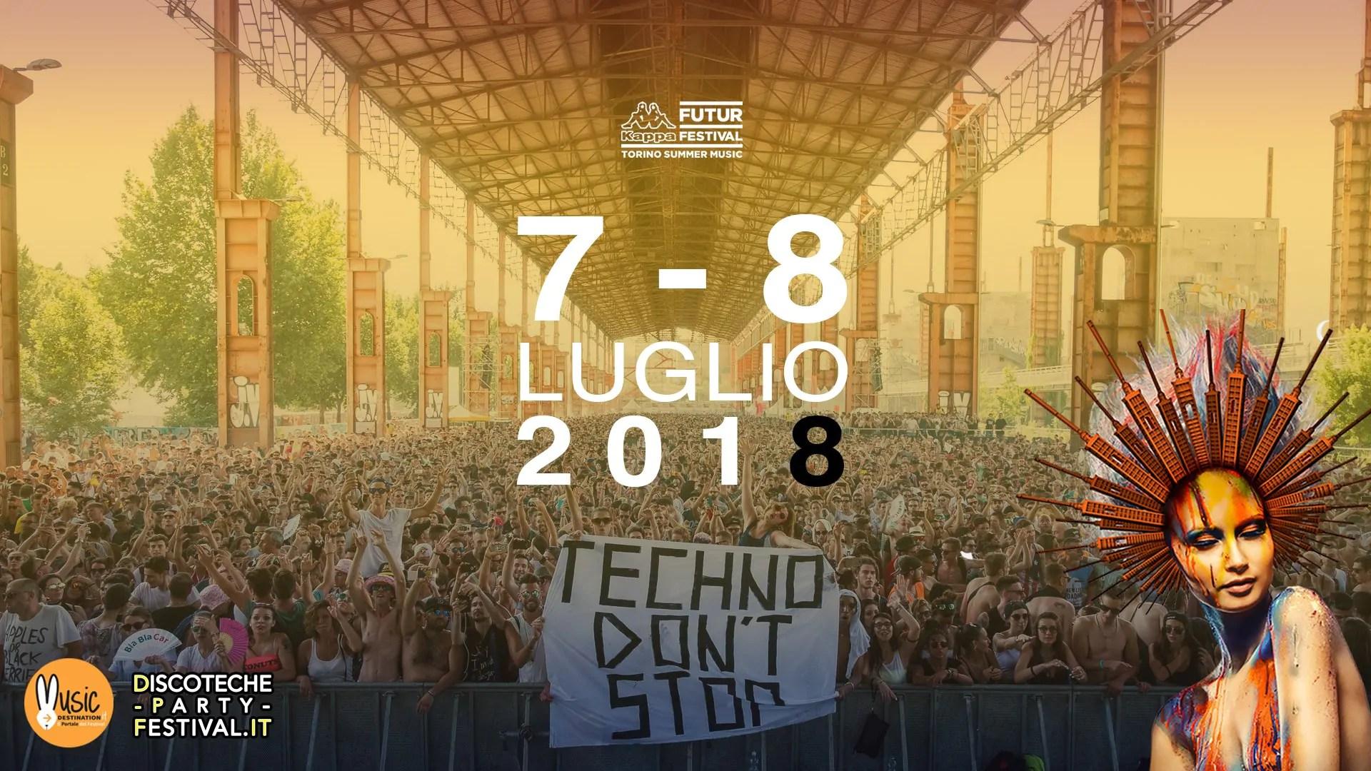 KAPPA FUTURFESTIVAL 2018 TORINO 7 – 8 Luglio – Ticket e Pacchetti hotel