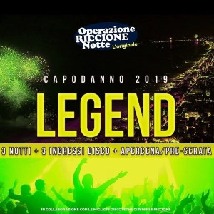 Pacchetto hotel + discoteche riccione capodanno 2019 LEGEND quadrata1