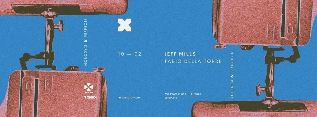 Jeff Mills Tenax 10 Febbraio 2018