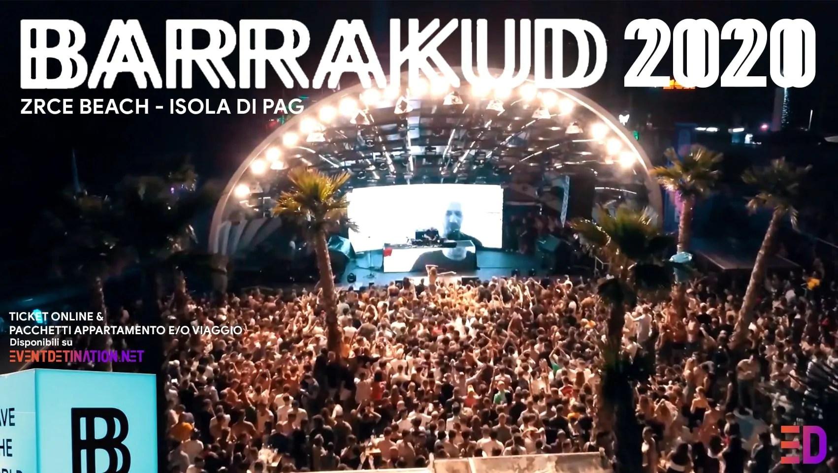 BARRAKUD Festival 2020, 10 – 14 Agosto – Pag Croazia – Ticket Pacchetti Appartamento