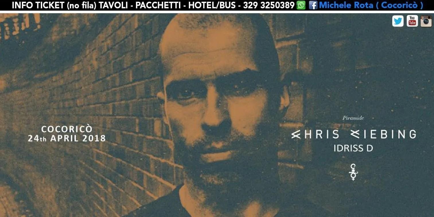 24 04 2018 CHRIS LIEBING AT COCORICÒ RICCIONE PREVENDITE + TICKET + TAVOLI + PACCHETTI HOTEL