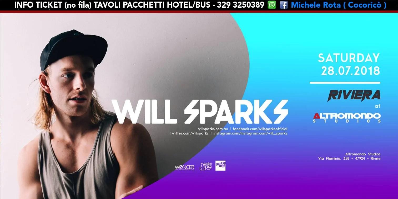 WILL SPARKS ALTROMONDO STUDIOS Riviera 28 Luglio 2018 Ticket Tavoli Pacchetti Hotel