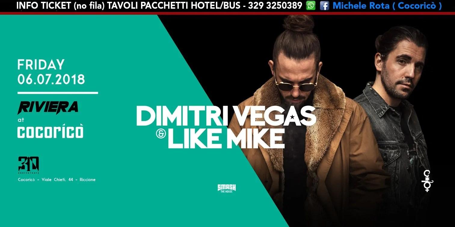 Dimitri Vegas & Like Mike Cocorico Riviera 06 Luglio 2018 Ticket Tavoli Pacchetti Hotel