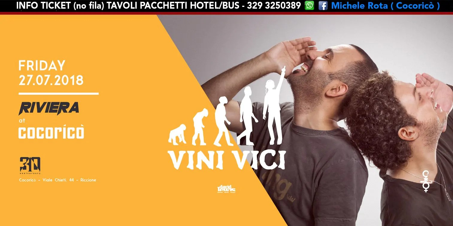Vini Vici Cocorico Riviera 27 Luglio 2018 Ticket Tavoli Pacchetti Hotel