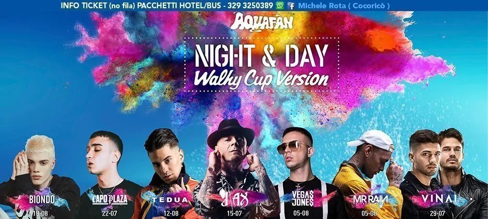 AQUAFAN NIGHT & DAY ESTATE 2018 BIONDO VEGANS JONES CAPOPLAZA J-AX TEDUA VINAI