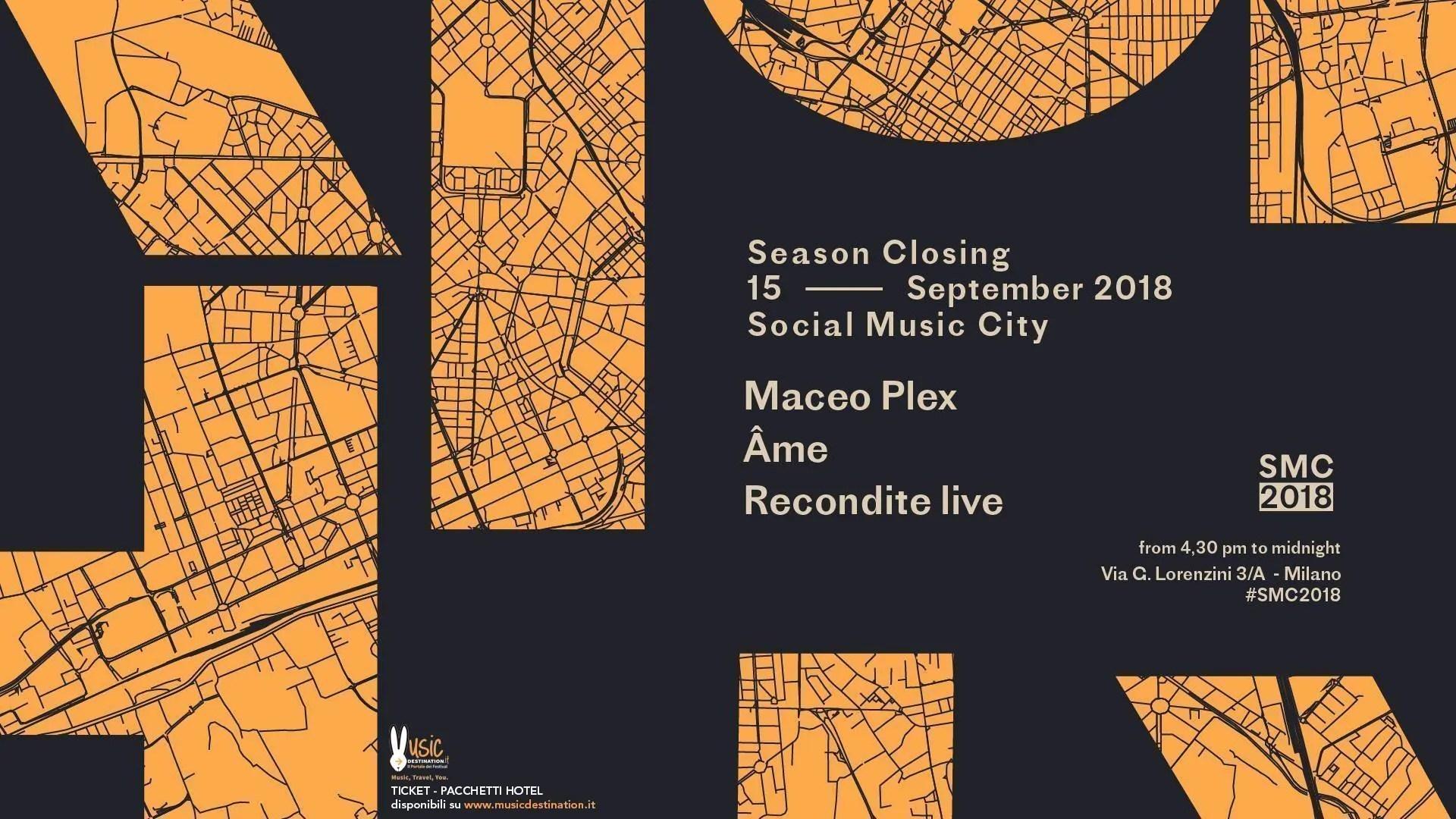 Social Music City – 15 Settembre 2018 – Maceo Plex – Ticket in prevendita Biglietti Prevendite Tavoli Pacchetti Hotel