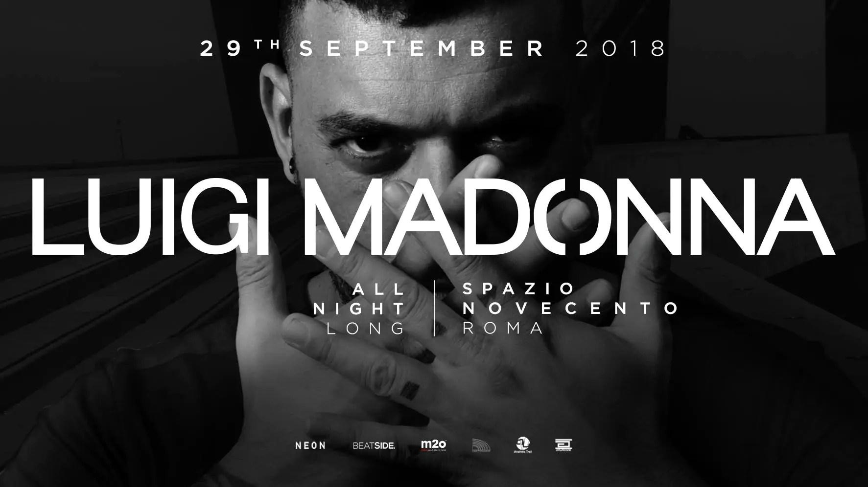 Luigi Madonna at Spazio Novecento Roma – 29 Settembre 2018 | Ticket Tavoli Pacchetti hotel Prevendite