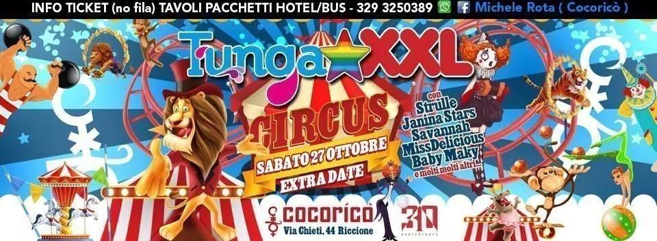 Tunga xxl Cocorico Riccione – Sabato 27 Ottobre 2018 | Ticket Tavoli Pacchetti hotel Prevendite