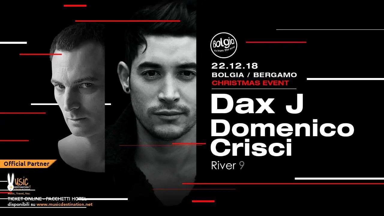 Bolgia Bergamo Christmas Event DAX J 22 Dicembre 2018   Ticket Tavoli Pacchetti hotel Prevendite