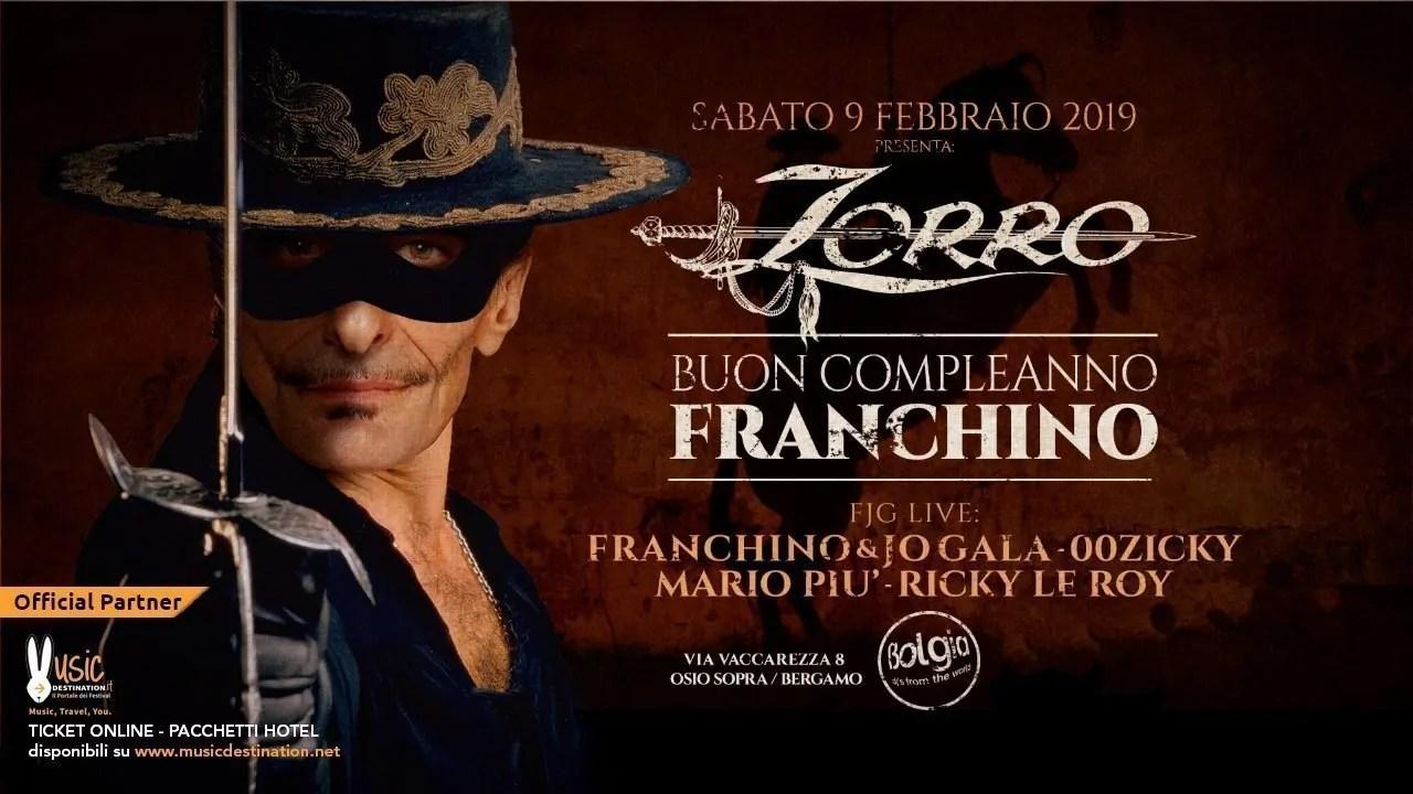 Bolgia Bergamo pres. Compleanno Franchino Sabato 09 Febbraio 2019   Ticket/Biglietti Tavoli Pacchetti hotel Prevendite