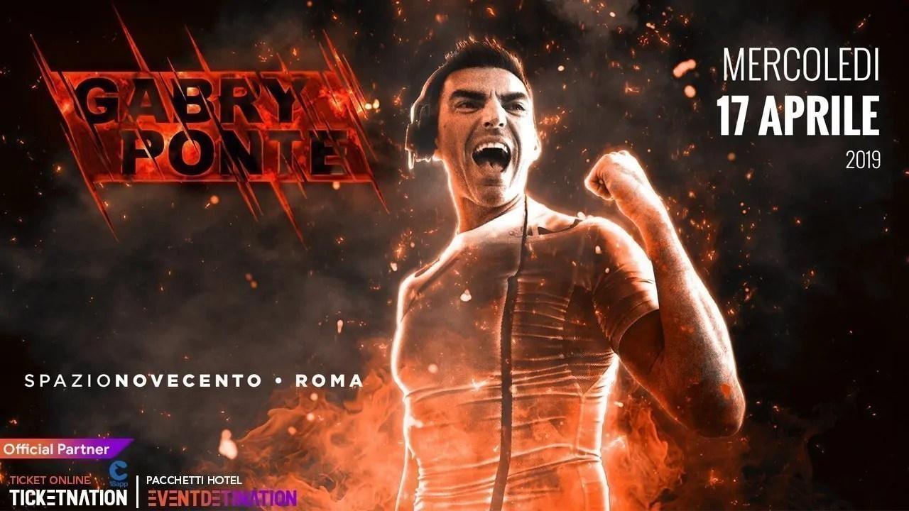 Gabry Ponte at Spazio Novecento Roma – Mercoledì 17 Aprile 2019   Ticket/Biglietti/Prevendite 18APP Tavoli Pacchetti hotel Prevendite