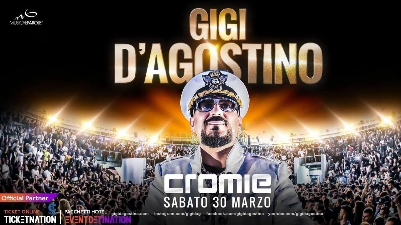 GIGI D'Agostino Cromie Disco Sabato 30 MARZO 2019 | Ticket/Biglietti 18APP Tavoli Pacchetti hotel Prevendite