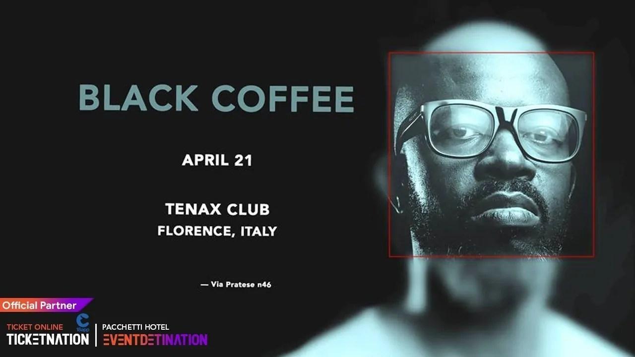 Pasqua 2019 Tenax Firenze Black Coffee 21 Aprile 2019 + Prezzi Ticket in Prevendita Biglietti 18APP Tavoli Liste Pacchetti Hotel