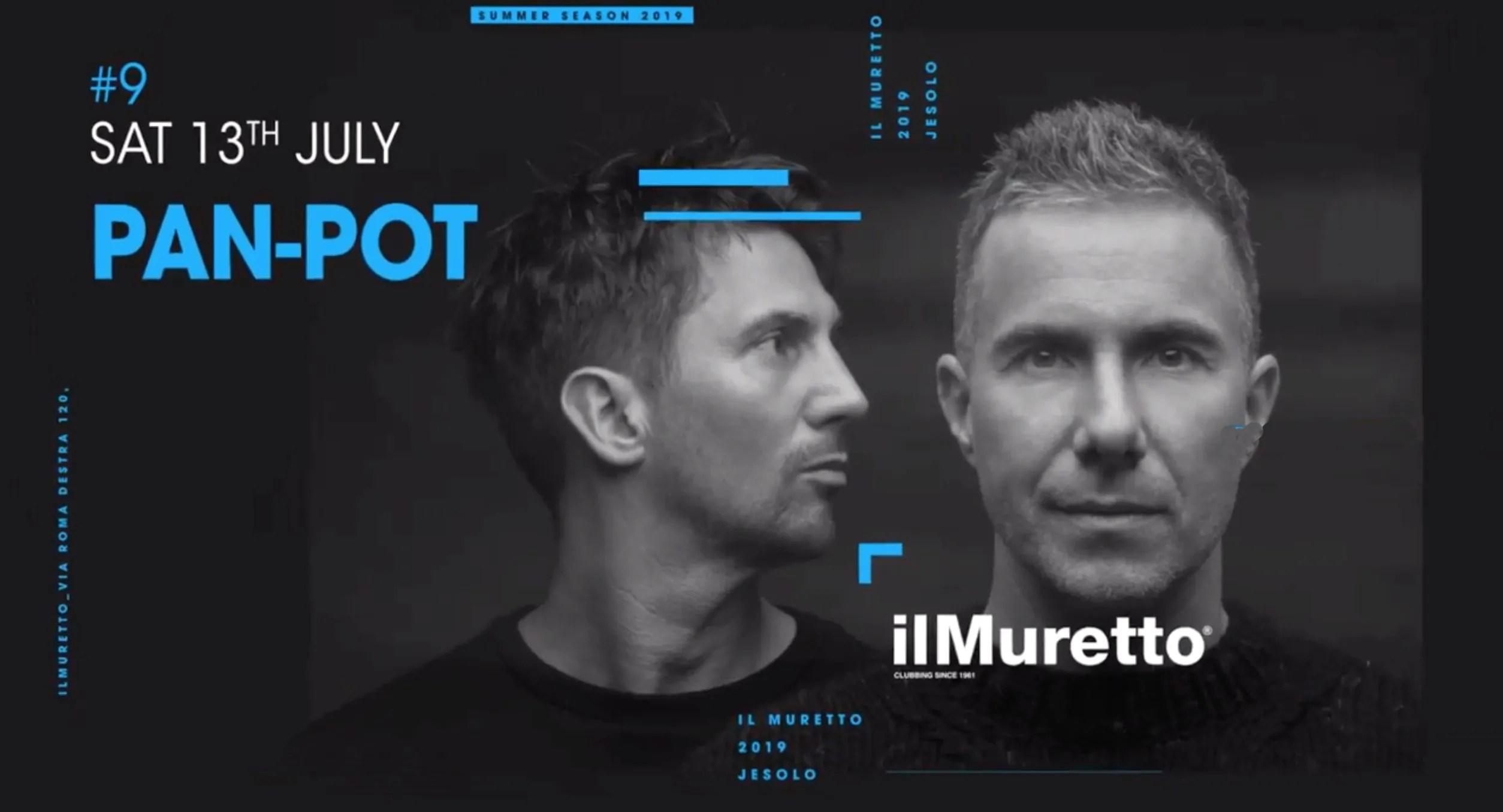 PAN POT a Il Muretto Jesolo 13 Luglio 2019 + Prezzi Ticket in Prevendita Biglietti Tavoli Liste Pacchetti Hotel