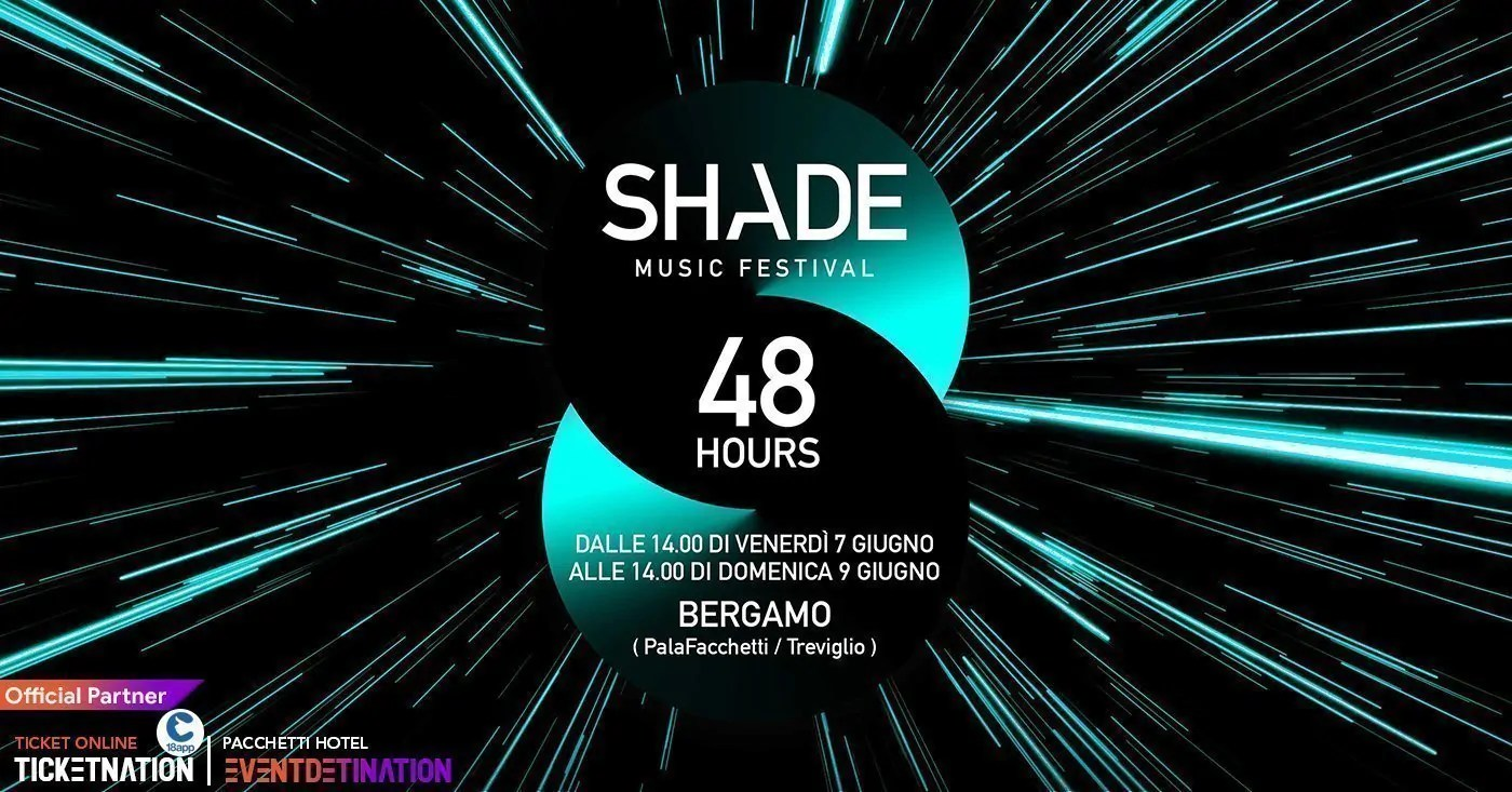 shade music festival 2019 bergamo ticket pacchtti hotel
