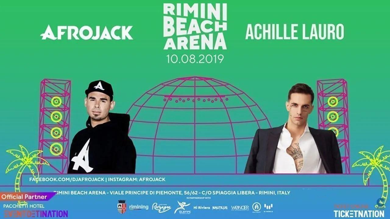 Achille Lauro + Afrojack Rimini Beach Arena Sabato 10 Agosto 2019 + Prezzi Ticket/Biglietti/Prevendite 18APP Tavoli Pacchetti hotel
